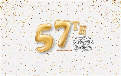 57th Happy Birthday, 3d balloons letters, Birthday background with balloons, 57 Years Birthday, Happy 57th Birthday, white background, Happy Birthday, greeting card, Happy 57 Years Birthday