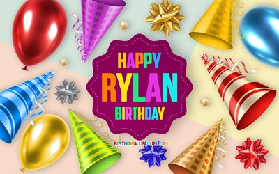 Happy Birthday Rylan, 4k, Birthday Balloon Background, Rylan, creative art, Happy Rylan birthday, silk bows, Rylan Birthday, Birthday Party Background