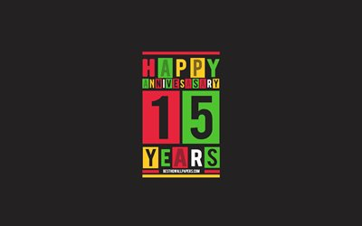 15th Anniversary, Anniversary Flat Background, 15 Years Anniversary, Creative Flat Art, 15th Anniversary sign, Colorful Abstraction, Anniversary Background