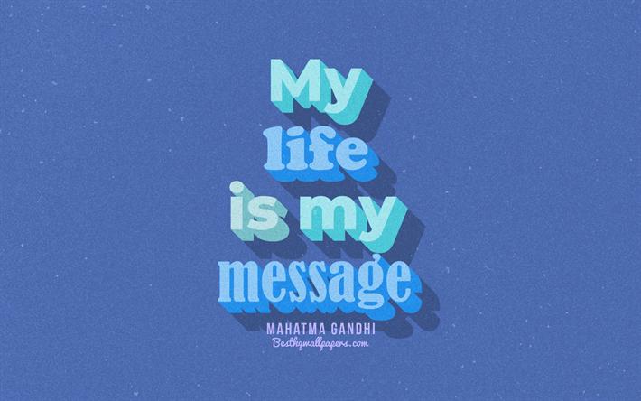 Herunterladen Hintergrundbild Mein Leben Ist Meine Botschaft