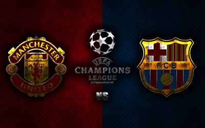 Manchester United FC vs FC Barcelona, quarterfinal, UEFA Champions League, logo, promo, metal background, football match, promotional materials, Barcelona FC logo, Manchester United logo, emblems, creative art