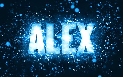 Happy Birthday Alex, 4k, blue neon lights, Alex name, creative, Alex Happy Birthday, Alex Birthday, popular american male names, picture with Alex name, Alex