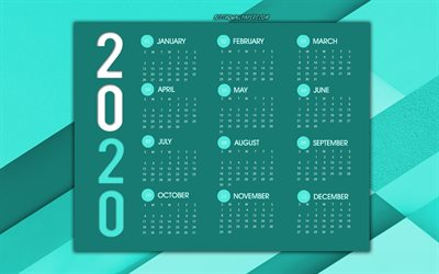 2020 Calendar, turquoise abstract background, 2020 concepts, turquoise 2020 calendar, Year 2020 Calendar