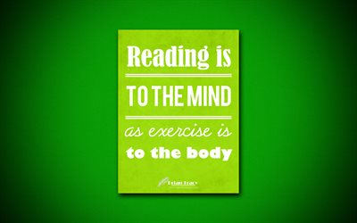 Reading is to the mind as exercise is to the body, 4k, quotes, Brian Tracy, motivation, inspiration