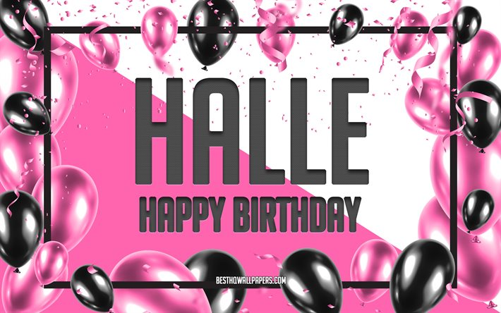 Happy Birthday Halle, Birthday Balloons Background, Halle, wallpapers with names, Halle Happy Birthday, Pink Balloons Birthday Background, greeting card, Halle Birthday