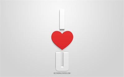 I love You, I love U, creative 3d art, romance concepts, love concepts, 3d red heart, 3d inscription, 3d love postcard