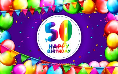 Happy 50th birthday, 4k, colorful balloon frame, Birthday Party, violet background, Happy 50 Years Birthday, creative, 50th Birthday, Birthday concept, 50th Birthday Party