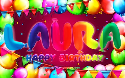 Happy Birthday Laura, 4k, colorful balloon frame, Laura name, purple background, Laura Happy Birthday, Laura Birthday, popular german female names, Birthday concept, Laura
