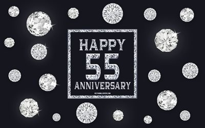 55th Anniversary, diamonds, gray background, Anniversary background with gems, 55 Years Anniversary, Happy 55th Anniversary, creative art, Happy Anniversary background