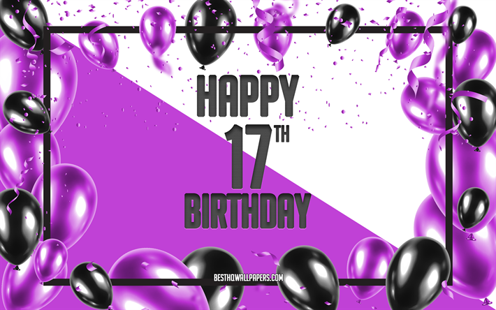 Download Wallpapers Happy 17th Birthday Birthday Balloons Background Happy 17 Years Birthday Purple Birthday Background 17th Happy Birthday Purple Black Balloons 17 Years Birthday Colorful Birthday Pattern Happy Birthday Background For Desktop