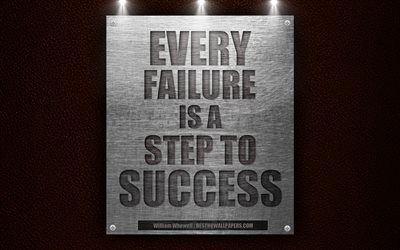 Every failure is a step to success, William Whewell quotes, 4k, leather texture, quotes about success, motivation