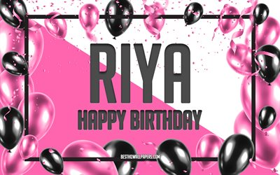 Happy Birthday Riya, Birthday Balloons Background, Riya, wallpapers with names, Riya Happy Birthday, Pink Balloons Birthday Background, greeting card, Riya Birthday