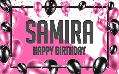 Happy Birthday Samira, Birthday Balloons Background, Samira, wallpapers with names, Samira Happy Birthday, Pink Balloons Birthday Background, greeting card, Samira Birthday
