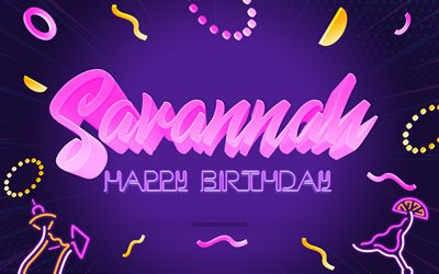 Happy Birthday Savannah, 4k, Purple Party Background, Savannah, creative art, Happy Savannah birthday, Savannah name, Savannah Birthday, Birthday Party Background