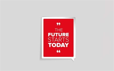Quotations, quotations about future, motivation, inspiration