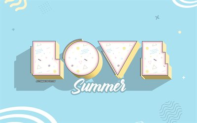 Love Summer, blue creative background, summer concepts, 3d letters, Love Summer background