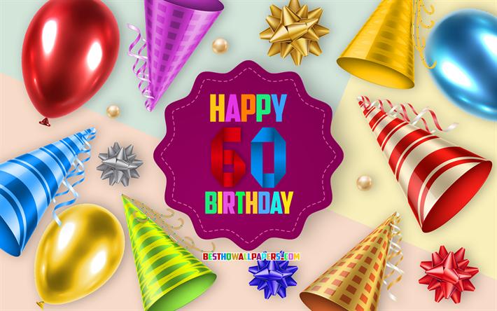 Scarica Sfondi Felice Di 60 Anni Compleanno Biglietti Di
