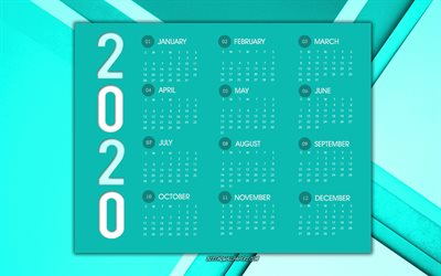 2020 Calendar, all months, turquoise 2020 calendar, creative art, turquoise abstract background, 2020 Year Concepts