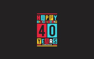 40th Anniversary, Anniversary Flat Background, 40 Years Anniversary, Creative Flat Art, 40th Anniversary sign, Colorful Abstraction, Anniversary Background