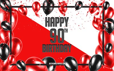 Happy 90th Birthday, Birthday Balloons Background, Happy 90 Years Birthday, Red Birthday Background, 90th Happy Birthday, Red black balloons, 90 Years Birthday, Colorful Birthday Pattern, Happy Birthday Background