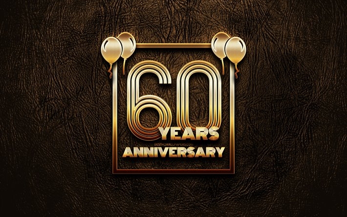 Download Wallpapers 4k 60 Years Anniversary Golden Glitter Signs