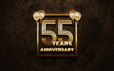 4k, 55 Years Anniversary, golden glitter signs, anniversary concepts, 55th anniversary sign, golden frames, brown leather background, 55th anniversary
