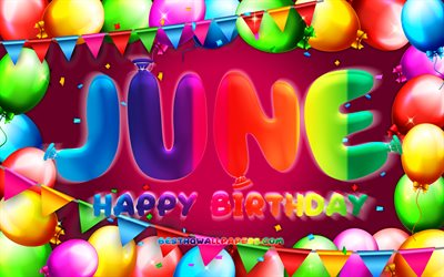 Happy Birthday June, 4k, colorful balloon frame, June name, purple background, June Happy Birthday, June Birthday, popular american female names, Birthday concept, June