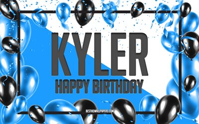 Happy Birthday Kyler, Birthday Balloons Background, Kyler, wallpapers with names, Kyler Happy Birthday, Blue Balloons Birthday Background, greeting card, Kyler Birthday