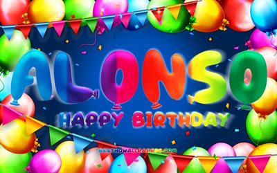 Happy Birthday Alonso, 4k, colorful balloon frame, Alonso name, blue background, Alonso Happy Birthday, Alonso Birthday, popular spanish male names, Birthday concept, Alonso