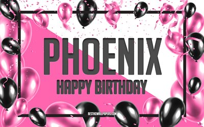 Happy Birthday Phoenix, Birthday Balloons Background, Phoenix, wallpapers with names, Phoenix Happy Birthday, Pink Balloons Birthday Background, greeting card, Phoenix Birthday