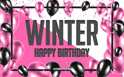 Happy Birthday Winter, Birthday Balloons Background, Winter, wallpapers with names, Winter Happy Birthday, Pink Balloons Birthday Background, greeting card, Winter Birthday