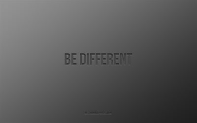 Be different, black background, motivation, minimalism, Be different concepts, white paper texture