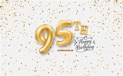 95th Happy Birthday, 3d balloons letters, Birthday background with balloons, 95 Years Birthday, Happy 95th Birthday, white background, Happy Birthday, greeting card, Happy 95 Years Birthday