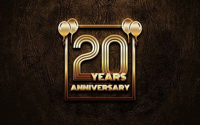4k, 20 Years Anniversary, golden glitter signs, anniversary concepts, 20th anniversary sign, golden frames, brown leather background, 20th anniversary