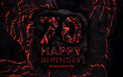 4k, Happy 70 Years Birthday, fire lava letters, Happy 70th birthday, grunge background, 70th Birthday Party, Grunge Happy 70th birthday, Birthday concept, Birthday Party, 70th Birthday