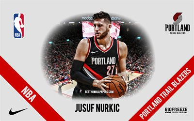 jusuf nurkic, portland trail blazer, bosnischer basketballspieler, nba, porträt, usa, basketball, moda center, portland trail blazer-logo