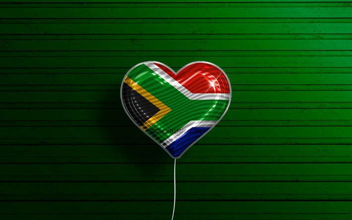 I Love South Africa, 4k, realistic balloons, green wooden background, African countries, South African flag heart, favorite countries, flag of South Africa, balloon with flag, South African flag, South Africa, Love South Africa