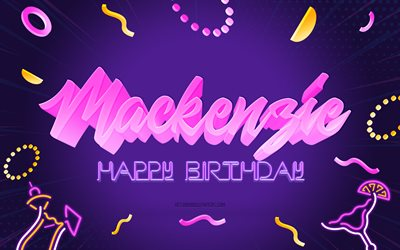 Happy Birthday Mackenzie, 4k, Purple Party Background, Mackenzie, creative art, Happy Mackenzie birthday, Mackenzie name, Mackenzie Birthday, Birthday Party Background
