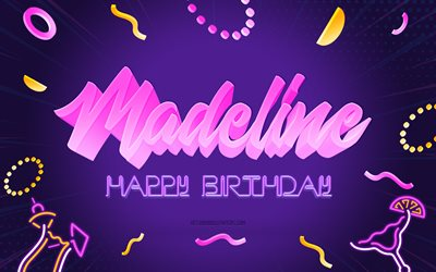 Happy Birthday Madeline, 4k, Purple Party Background, Madeline, creative art, Happy Madeline birthday, Madeline name, Madeline Birthday, Birthday Party Background