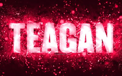 Happy Birthday Teagan, 4k, pink neon lights, Teagan name, creative, Teagan Happy Birthday, Teagan Birthday, popular american female names, picture with Teagan name, Teagan