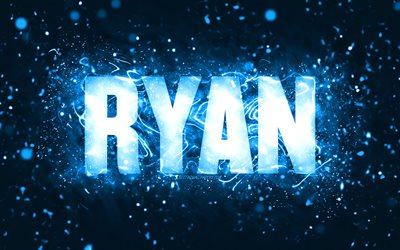 Happy Birthday Ryan, 4k, blue neon lights, Ryan name, creative, Ryan Happy Birthday, Ryan Birthday, popular american male names, picture with Ryan name, Ryan