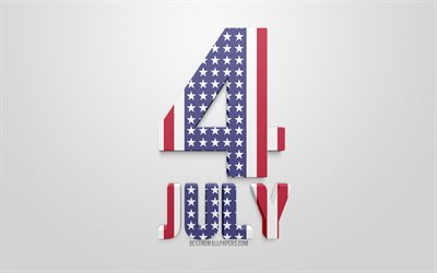 Fourth of July, Independence Day, 4 July, USA, 3d art, letters american flag, United States, Declaration of Independence, greeting card, 4th of july concepts