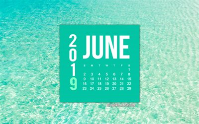 June 2019 Calendar, sea background, creative art, ocean, tropical island, summer 2019 calendars, June