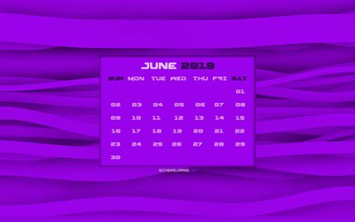 June 2019 Calendar, 4k, purple wavy background, 2019 June calendar, abstract waves, creative, June 2019 calendar with waves, Calendar June 2019, June 2019, 2019 calendars