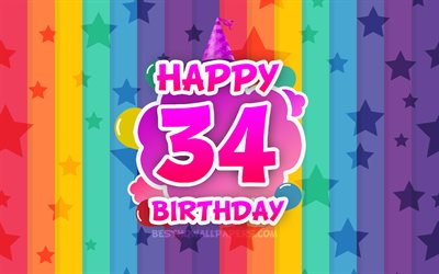 Happy 34th birthday, colorful clouds, 4k, Birthday concept, rainbow background, Happy 34 Years Birthday, creative 3D letters, 34th Birthday, Birthday Party, 34th Birthday Party