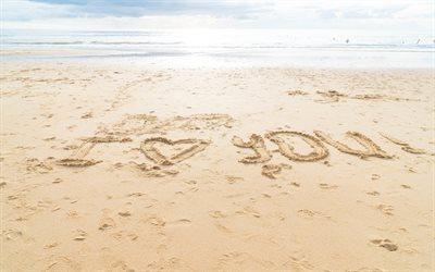 I love you, inscription on the sand, beach, seascape, love concepts