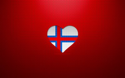 I Love Faroe Islands, 4k, Europe, red dotted background, Faroe Islands flag heart, Faroe Islands, favorite countries, Love Faroe Islands, Faroe Islands flag