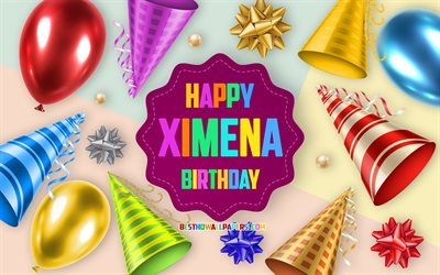 Happy Birthday Ximena, 4k, Birthday Balloon Background, Ximena, creative art, Happy Ximena birthday, silk bows, Ximena Birthday, Birthday Party Background