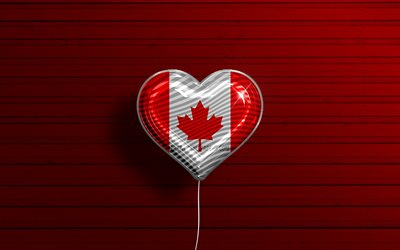 I Love Canada, 4k, realistic balloons, red wooden background, North American countries, Canadian flag heart, favorite countries, flag of Canada, balloon with flag, Canadian flag, North America, Love Canada