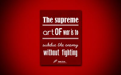 Download Wallpapers 4k The Supreme Art Of War Is To Subdue The Enemy Without Fighting Quotes About Fighting Sun Tzu Red Paper Popular Quotes Inspiration Sun Tzu Quotes For Desktop Free Pictures